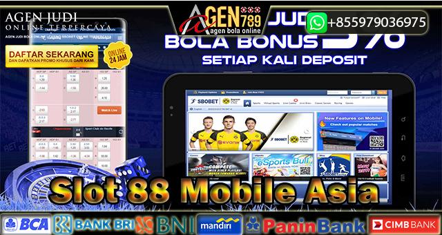 Slot 88 Mobile Asia - Situs Slot Asia 88 Datar - Taruhan Slot88 Terpercaya